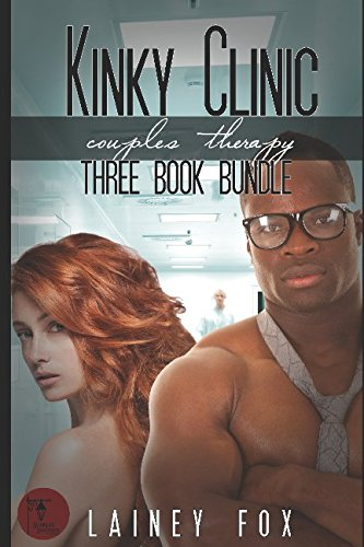 Download Kinky Clinic – Couples Therapy 3 Book Bundle pdf