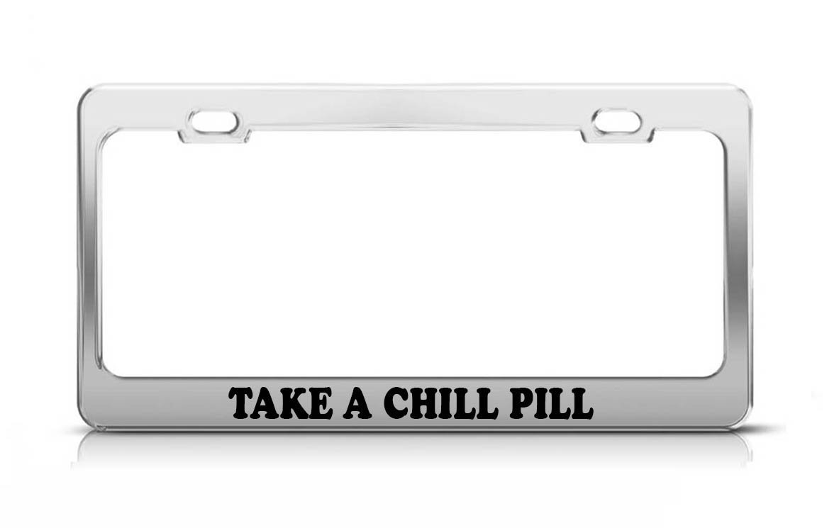 KSLIDS Take A Chill Pill lustiges Geschenk Love Nummernschild Rahmen ...