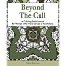 Beyond the Call: A Coloring Book Journal for Women Who Have Served in the Military
