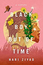 Black Boy Out of Time: A Memoir