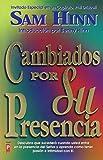 img - for Cambiados por su Presencia by Sam Hinn (2002-12-05) book / textbook / text book