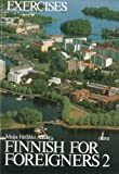 Finnish for Foreigners 2: Exercises / Work book