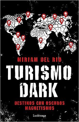 Turismo Dark pdf – Míriam del Río
