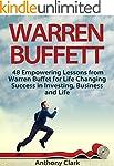 Warren Buffett: 48 Empowering Lessons...