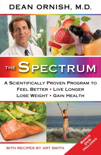 Read Online The Spectrum: A Scientifically Proven Program to Feel Better, Live Longer, Lose Weight, and Gain Health ebook