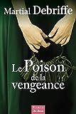Poison de la Vengeance (le)