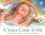 A Voice Came to Me, Kathleen A. Johnson, 0978562305