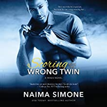 Scoring with the Wrong Twin Audiobook by Naima Simone Narrated by C.J. Bloom