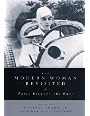 The Modern Woman Revisited: Paris Between the Wars