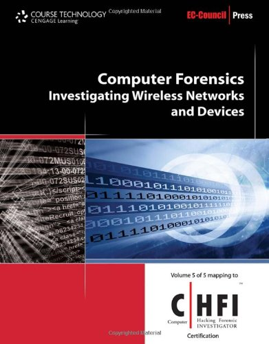 Computer Forensics: Investigating Wireless Networks and...