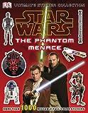Star Wars Episode I the Phantom Menace Ultimate Sticker Coll Ection, Dorling Kindersley Publishing Staff, 0756689961