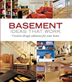 Basement Ideas That Work, Peter Jeswald, 1561589373