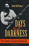 img - for Days of Darkness: The Feuds of Eastern Kentucky book / textbook / text book