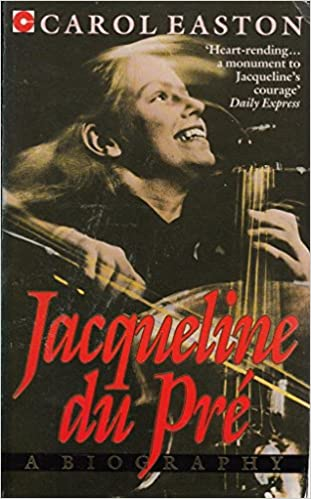 Jacqueline Du Pre: A Biography (Coronet Books)