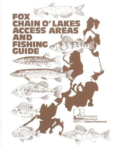 Fox Chain O'Lakes access areas and fishing guide