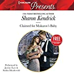 Claimed for Makarov's Baby: Christmas at the Castello | Sharon Kendrick,Amanda Cinelli