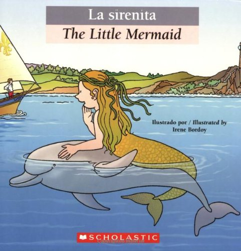 Read Online Bilingual Tales: La sirenita / The Little Mermaid (Spanish Edition) PDF