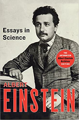 com essays in science albert einstein com essays in science 9781453204832 albert einstein neil berger books