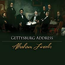 The Gettysburg Address Audiobook by Abraham Lincoln Narrated by Robertson Dean