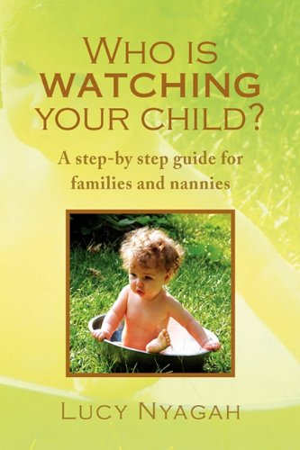 Read Online Who Is Watching Your Child? PDF