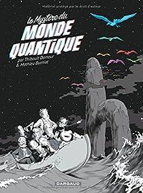 Le Mystère du Monde quantique par Damour