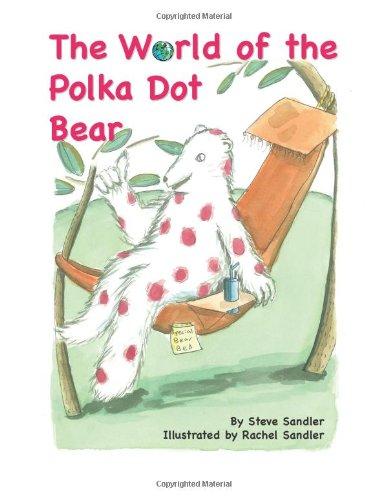 The World of the Polka Dot Bear Text fb2 ebook