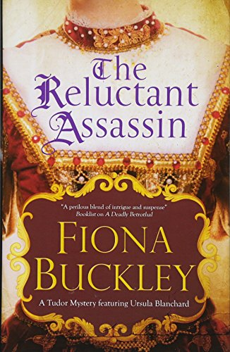 Reluctant Assassin: An Elizabethan mystery (An Ursula Blanchard Mystery)
