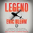 Legend: A Harrowing Story from the Vietnam War of One Green Beret's Heroic Mission to Rescue a Special Forces Team Caught Behind Enemy Lines Audiobook by Eric Blehm Narrated by Fred Sanders