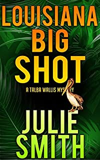 Louisiana Bigshot by Julie Smith ebook deal