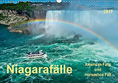 Niagarafälle - American Falls und Horseshoe Fall (Wandkalender 2017 DIN A3 quer): Die Niagarafälle - imposante Wasserfälle mit gebremster Kraft. (Monatskalender, 14 Seiten ) (CALVENDO Natur)