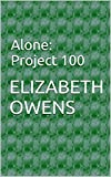 Alone: Project 100