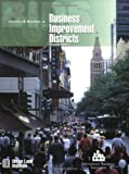 img - for Business Improvement Districts, Second Edition by Lawrence O. Houstoun Jr. (2003-09-01) book / textbook / text book