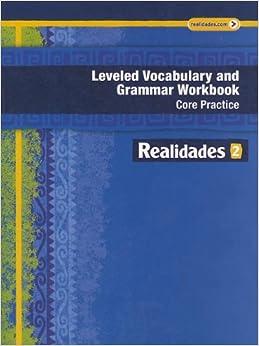 Book REALIDADES 2014 LEVELED VOCABULARY AND GRAMMAR WORKBOOK LEVEL 2 (Realidades: Level 2)