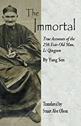 The Immortal: True Accounts of the 250-Year-Old Man, Li Qingyun