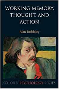 Working Memory, Thought, and Action (Oxford Psychology Series)                                                            1st Edition