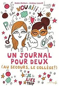Un journal pour deux (au secours, le collège !) par Robin Mellom