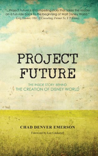 project-future-the-inside-story-behind-the-creation-of-disney-world