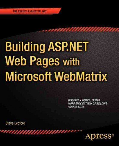 Building Asp.Net With Microsoft Webmatrix (The Experts Voice In .Net) Building Asp.Net With Microsoft Webmatrix
