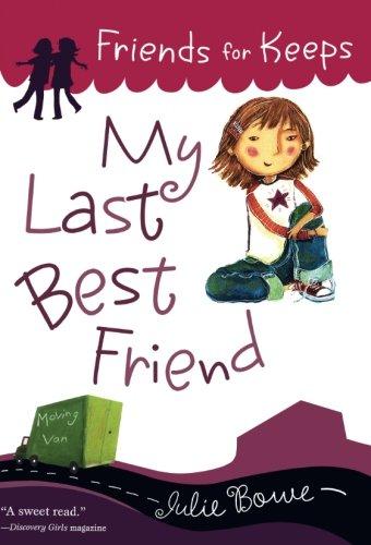 My Last Best Friend (Friends for Keeps) (My Last Best Friend)