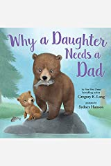 Why a Daughter Needs a Dad Kindle Edition