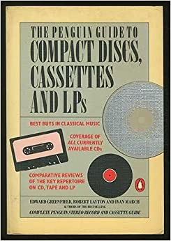 Book The Penguin Guide to Compact Discs, Cassettes and LPs (Penguin Handbooks) by Ivan March (1986-11-04)