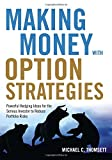 img - for Making Money with Option Strategies: Powerful Hedging Ideas for the Serious Investor to Reduce Portfolio Risks book / textbook / text book
