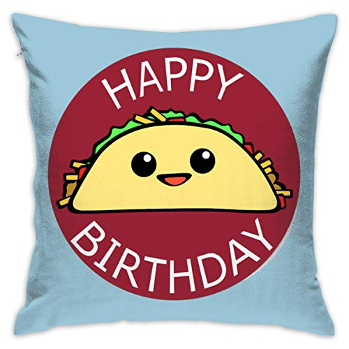 Karen Felix Throw Pillow Covers Happy Birthday Taco Decorative Cushion Case for Sofa Bedroom Car 18 X 18 Inch 45 X 45 cm ()