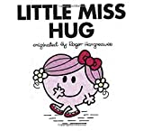 img - for Little Miss Hug (Mr. Men and Little Miss) book / textbook / text book