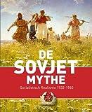 img - for De Sovjet mythe: uit de collectie van het Russian museum book / textbook / text book