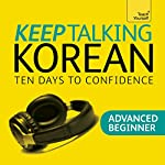 Keep Talking Korean - Ten Days to Confidence | Kyung-Il Kwak,Robert Vernon