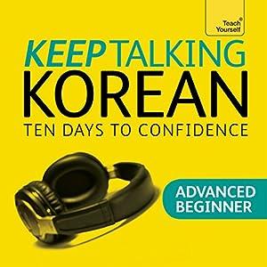 Keep Talking Korean - Ten Days to Confidence Speech