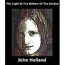 The Light at the Bottom of the Garden (Heartland Book 2)