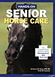 Hands-on Senior Horse Care, Karen E. N. Hayes and Sue M. Copeland, 1929164114