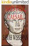 Then Fall, Caesar... (Lisa Donahue Archaeological Mysteries)